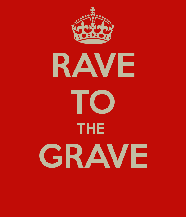 rave-to-the-grave-